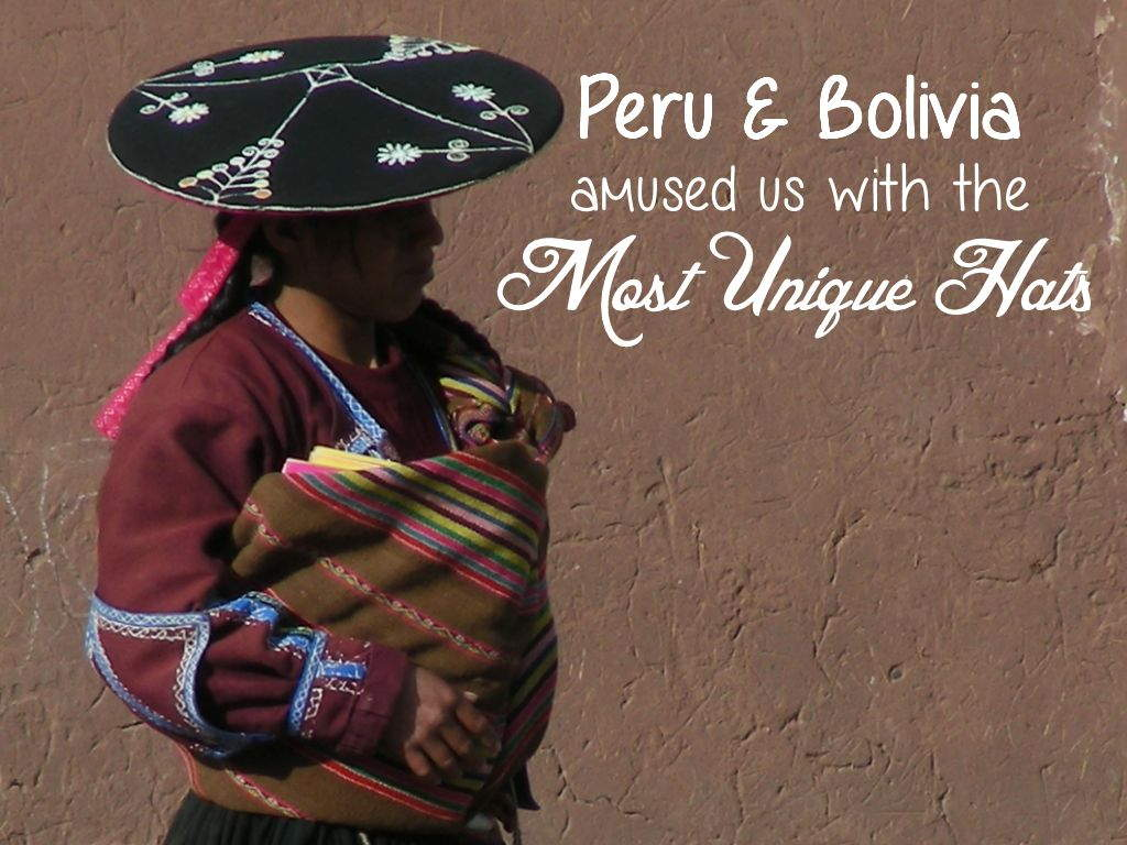 In this large gallery we have collected photos of the very unique hat styles you will see all through Peru and Bolivia. Many of these hats really amused us.