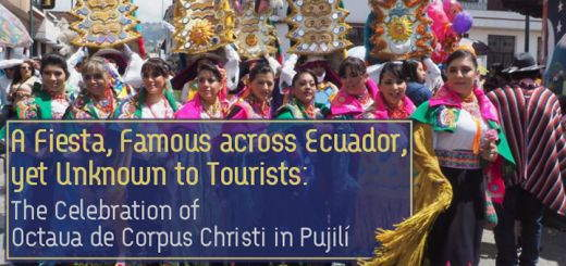 The Corpus Christi fiesta of Pujilí in Cotopaxi Province, is famous right across Ecuador. But it is relatively unknown to tourists outside of the country.