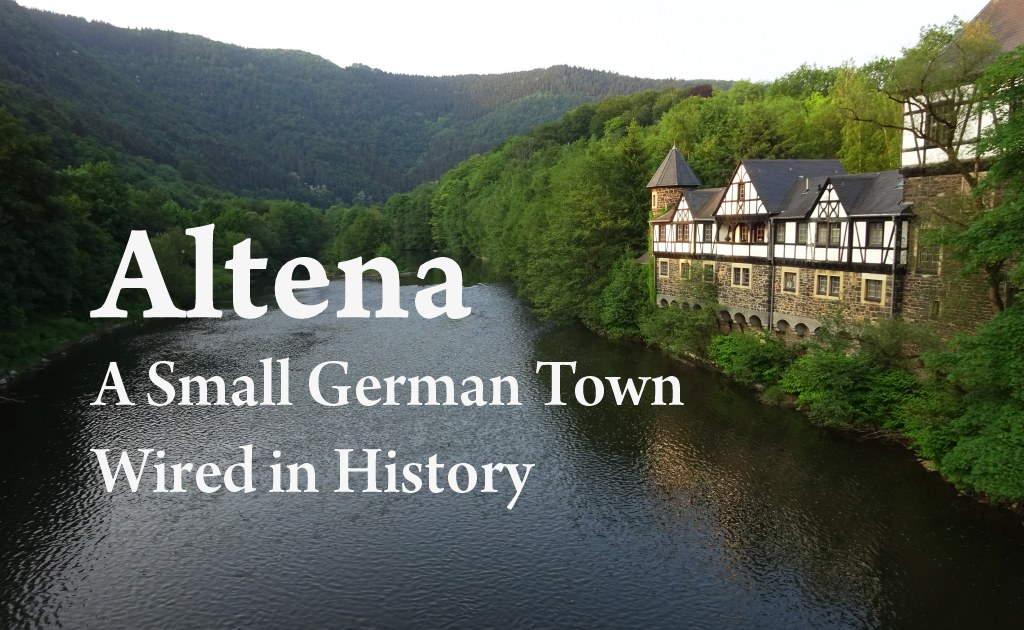 Altena A Small German Town Wired In History Dare2go